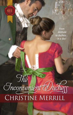 The Inconvenient Duchess by Christine Merrill