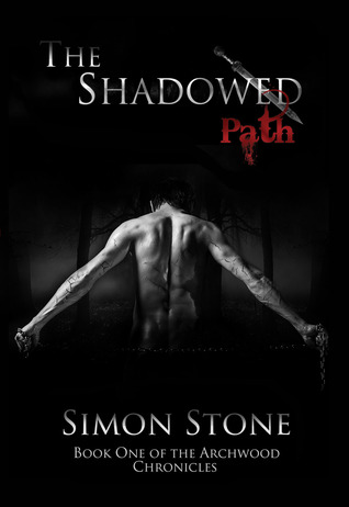 The Shadowed Path by Simon Stone