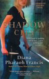 Shadow City by Diana Pharaoh Francis