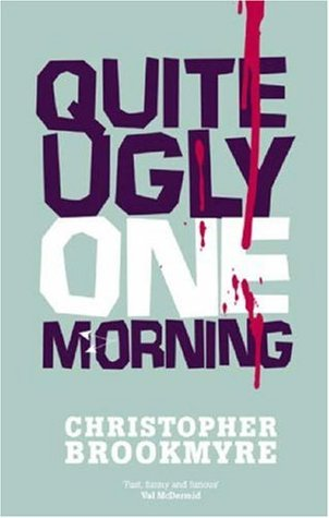 Quite Ugly One Morning (Jack Parlabane, #1)
