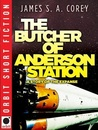 The Butcher of Anderson Station (Expanse 0.5)