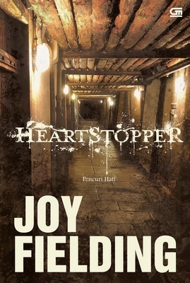 Heartstopper - Pencuri Hati by Joy Fielding