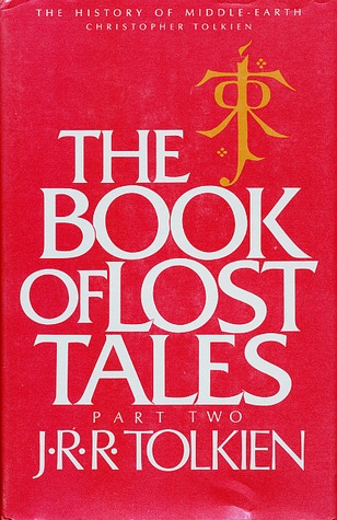 The Book of Lost Tales, Part Two by J.R.R. Tolkien