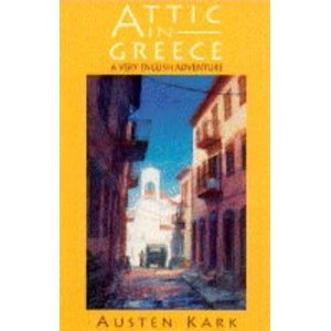 An Attic in Greece by Austen Kark