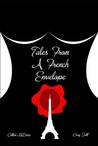 Tales From A French Envelope by Catfish McDaris