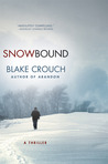 Snowbound by Blake Crouch