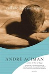 Call Me by Your Name by Andr Aciman