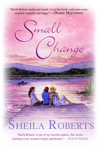 Small Change by Sheila Roberts