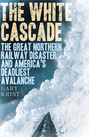 The White Cascade by Gary Krist