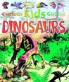 Dinosaur (Curious Kids Guides)