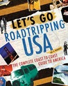 Let's Go Roadtripping USA