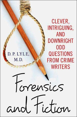 Forensics and Fiction by D.P. Lyle