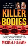 Killer Bodies: A Glamorous Bodybuilding Couple, a Love Triangle, and a Brutal Murder