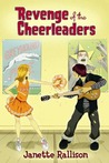Revenge of the Cheerleaders by Janette Rallison