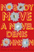 Nobody Move (Hardcover)
