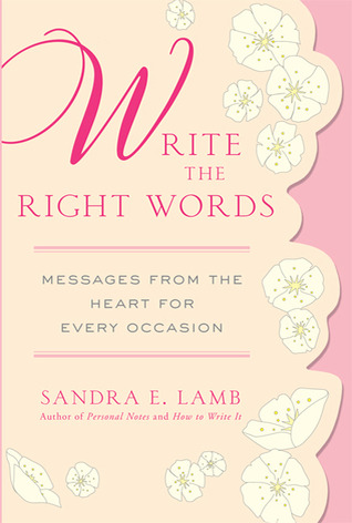 Write the Right Words: Messages from the Heart for Every Occasion
