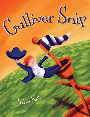 Gulliver Snip by Julia Kay