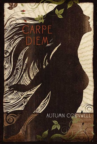 Carpe Diem by Autumn Cornwell
