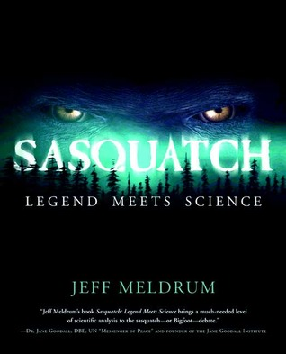 Sasquatch by D. Jeffrey Meldrum