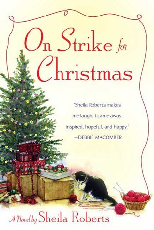 On Strike for Christmas by Sheila Roberts