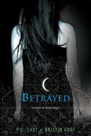 Betrayed by P.C. Cast
