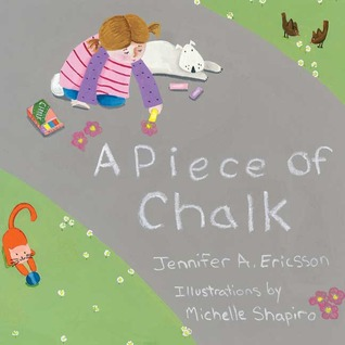 A Piece of Chalk by Jennifer A. Ericsson