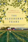 The Blueberry Years by Jim Minick