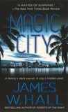 Magic City: A Novel