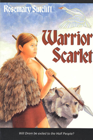 Warrior Scarlet by Rosemary Sutcliff
