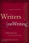 Writers on Writing by The New York Times