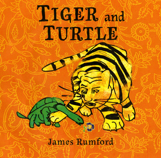 Tiger and Turtle by James Rumford