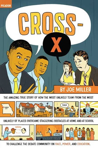 Cross-X by Joe Miller