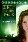 Birth of the Pack (Weregirls, #1)