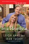 In a Heartbeat by Leigh Anne Tuohy