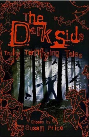 The Dark Side: Truly Terrifying Tales