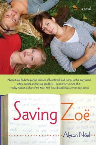 Saving Zoë by Alyson Noel