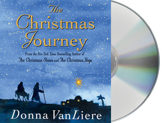 The Christmas Journey by Donna VanLiere