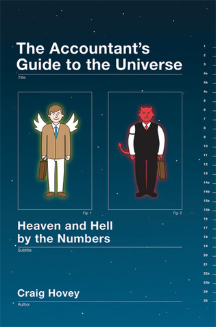 The Accountant's Guide to the Universe by Craig Hovey