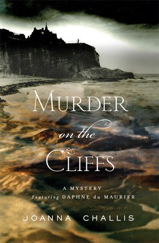 Murder on the Cliffs (Daphne du Maurier Mysteries, #1)