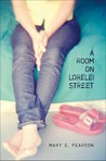 A Room on Lorelei Street by Mary E. Pearson