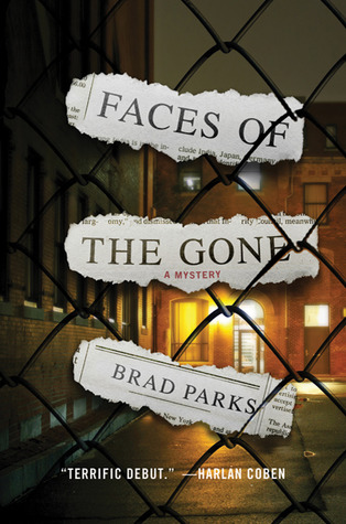 Faces of the Gone by Brad Parks