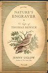 Nature's Engraver: A Life of Thomas Bewick