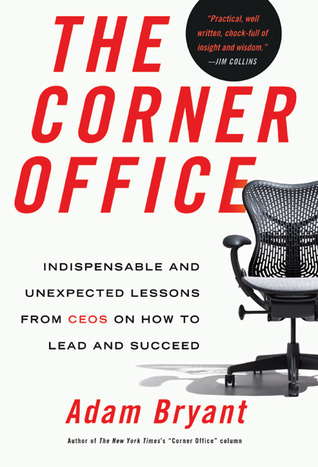 The Corner Office by Adam Bryant