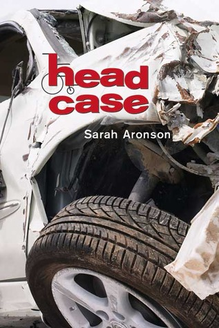 Free online download Head Case FB2 by Sarah Aronson