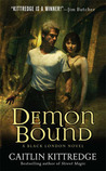 Demon Bound by Caitlin Kittredge