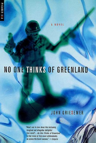 No One Thinks of Greenland by John Griesemer