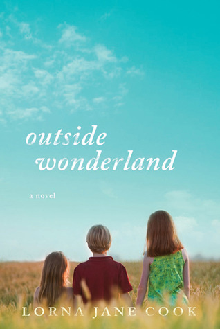 Outside Wonderland by Lorna Jane Cook