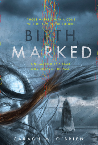Birthmarked (Birthmarked, #1)
