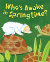 Who's Awake in Springtime?