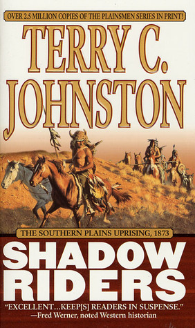 Shadow Riders by Terry C. Johnston